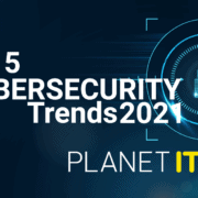 Cybersecurity trends 2021